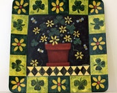 St. Patrick's Day  Hand Painted Primitive Wooden Square Plate with Folk Art Style Shamrocks, Flowers, Bees