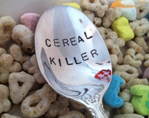 Cereal Killer -  Hand Stamped - Silver Plated - Teaspoon - Spoon - Spoons - Choose Your Size - Gift Under 15