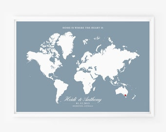 Printable Wedding Gift Personalized Anniversary or Wedding Custom World Map Poster Home is Where The Heart Is