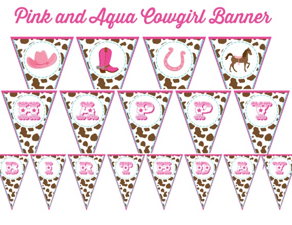 COWGIRL birthday banner - you print - brown, pink, aqua - INSTANT DOWNLOAD