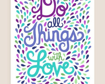 8x10-in 'Things with Love' Quote Illustration Print.