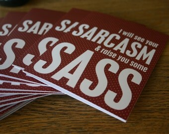Sarcasm and Sass Funny Snarky Greeting Card Friendship