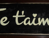 Je t'aime French I Love You Sign Plaque Francophile Happy Valentines Day Anniversary Rustic Farmhouse Hand Painted Wooden U Pick Colors