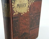 1889 MARY, Queen of the House of David, the Story of Her Life, Victorian religious book