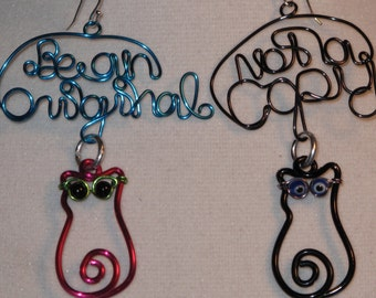 Wire Wrapped Be An Original Not a Copy MADE to ORDER Cat Earrings