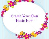 Create Your Own Basic Bow