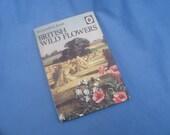 Vintage Ladybird Book British Wild Flowers - Series 536 1970s 15p Matt Covers