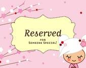 Reserved Listing -- Custom Order for Gena