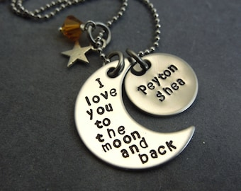 I love you to the moon and back with additional name disc hand stamped stainless steel necklace