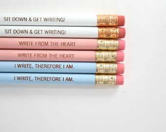i write therefore i am, write from the heart and sit down and get writing. 6 pack of pencils. pastel writing set pink blue white