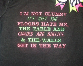 Im Not Clumsy Embroidered shirt and Bow