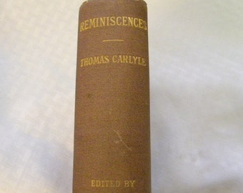 Reminiscences by Thomas Carlyle authorized edition 1881 antique book