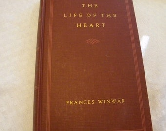 Life of the Heart a biography of George Sands by Frances Winwar vintage 1945 edition
