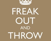 Freak Out and Throw Stuff - premium art print (assorted colors 1)