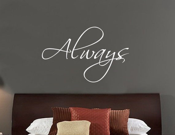 """Wall Decal Always Vinyl Wall Decal Lettering 22""""W x 14""""H 22189"""