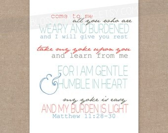 "INSTANT DOWNLOAD Scripture Print for the wall - Matthew 11:28-30 ""Yoke Is Easy"" 8x10 bible verse wall art decor"