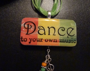 Dance to Your Own Music Domino Pendant   Charmed Pendant  Dance Repurposed Domino  item 1908