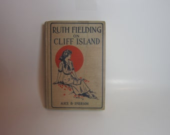 Vintage Book Alice B Emerson Ruth Fielding on Cliff Island 1915 volume 6