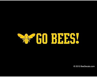 Go Bees Car Window Decal Car Sticker Bumper Sticker We love bees
