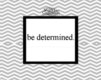 be determined. - Vinyl Wall Art