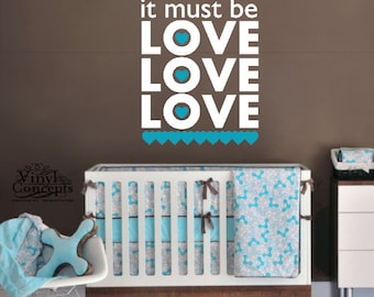 It must be love love love - Vinyl Wall Art