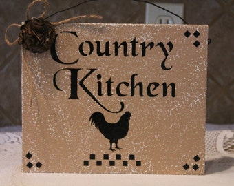 Rooster Country Kitchen Sign..KItchen Decor..Rooster Decor..Country Decor..Rooster Collector