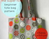 Beginner Tote Bag Pattern--The Super Tote
