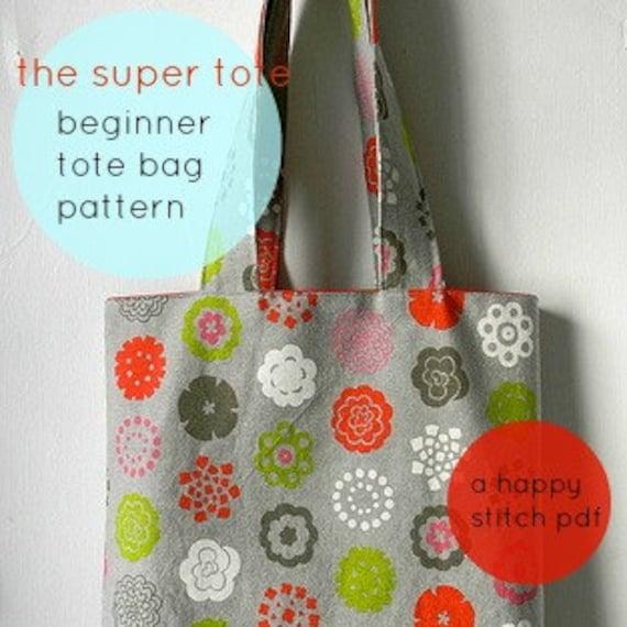 Beginner Tote Bag Pattern--The Super Tote