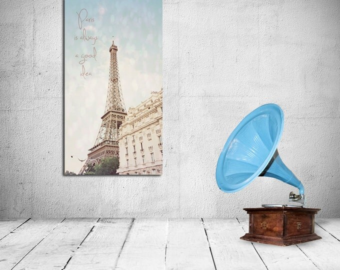 Paris Is Always A Good Idea, Eiffel Tower Parisian Quote, 8x12 10x15 12x18 16x24 Fine Art Wall Decor Photograph
