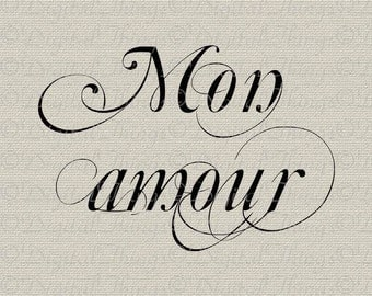 French Script Amour My Love Valentines Wall Decor Art Printable Digital Download for Iron on Transfer Fabric Pillows Tea Towels DT516