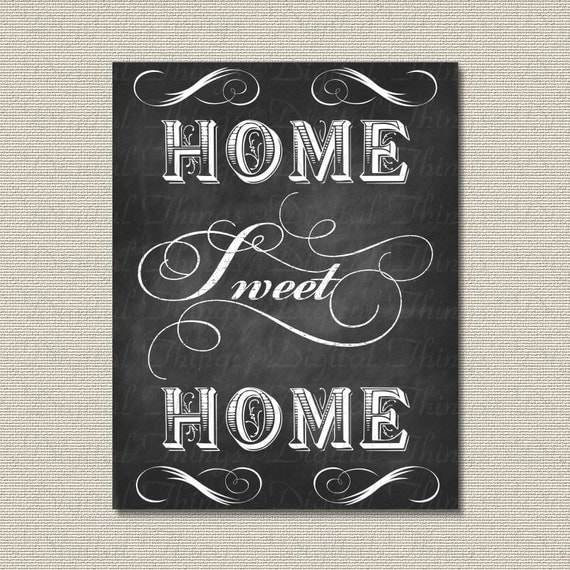 Printable Chalkboard Art Home Sweet Home Typography Wall Decor