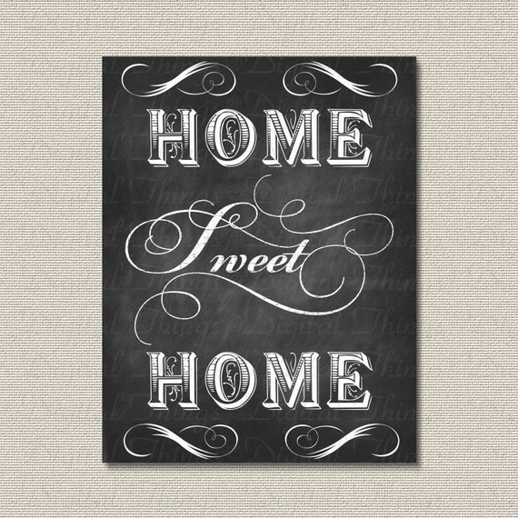 printable chalkboard art home sweet home typography wall decor. Black Bedroom Furniture Sets. Home Design Ideas