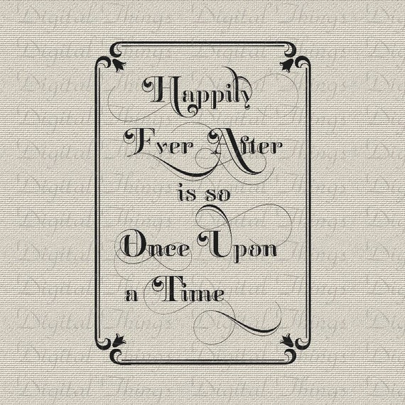 Once Upon A Time Words: Happily Ever After Is So Once Upon A Time Fairy Tale Word Art