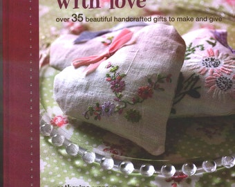 HOMEMADE GIFTS with LOVE New Book Filled with 35 Handcrafted Gifts to Make Plus 12 Stick-On Labels