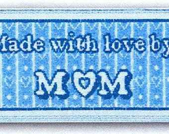 Sewing Labels, Made with love by Mom, NON CUSTOMIZABLE Sewing Labels, Quilting Labels, Craft Labels, Pre Made Labels,  BL-LL2552