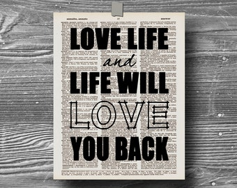 book page dictionary art print poster love life and life will love you back quote typography decor inspirational motivational live love life