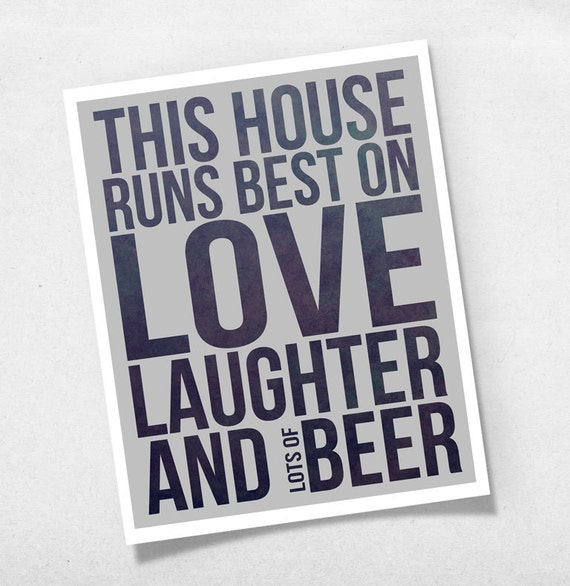 Wall Art Quotes For Pubs : Modern quote this house runs best on love laughter and beer