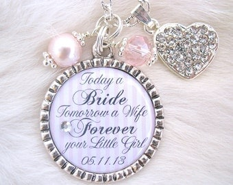 MOTHER of the BRIDE Gift Mother of the Groom Today a Bride quote Charm necklace Beach Jewelry Mom of Bride Keychain Love between a Mother