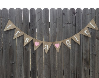 ITS A GIRL BANNER, Its A Girl Sign, Girl Baby Shower Banner, Baby Shower Decorations, Girl Baby Shower Decor, Burlap Baby Shower, Hessian