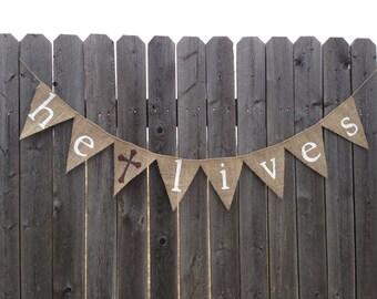 HE LIVES BURLAP Banner / Bunting / Easter Decoration / Easter Decor / Home Decor / Handmade