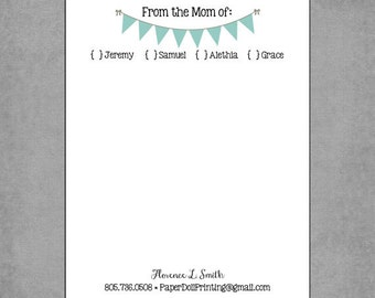 "Notepads - Shabby Chic Pennant Banner in Teal - Personalized Custom - ""From the Mom of"" - Assorted Colors - Whimsical, Creative Gift."