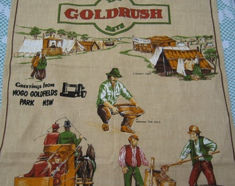 On Sale - Tea Towel Vintage from The Gold Rush Days, Australia.