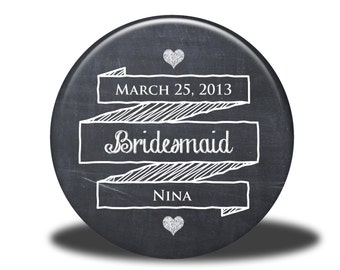 PERSONALIZED Bridesmaid Gift - Mirror, Magnet, Bottle Opener or Pin - Chalkboard