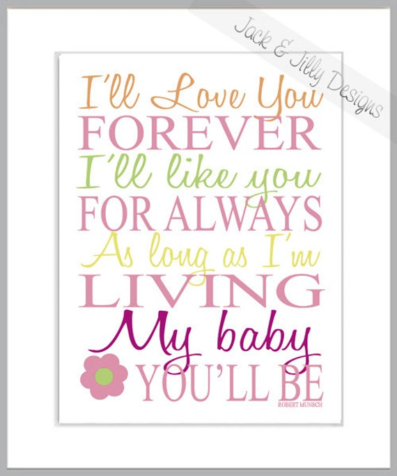 I'LL LOVE You FOREVER 8x10 print You by JackandJillyDesigns