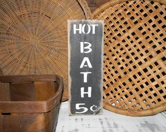 Bathroom Sign Hot Bath Primitive Country Home Decor Signs