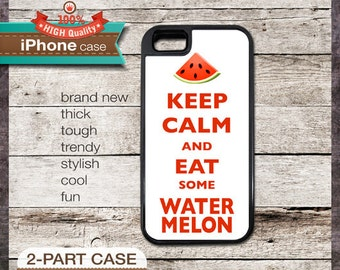 Keep Calm And Eat Some Watermelon - iPhone 6, 6+, 5 5S, 5C, 4 4S, Samsung Galaxy S3, S4
