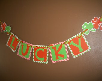 St. Patrick's Day LUCKY decoration, banner, sign with shamrock details