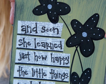 and soon she learned just how happy the little things made her handmade card