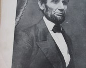 Abraham Lincoln, An Authentic Story of his Life, By Paul M. Angle, Published by Springfield Life Insurance Co. 1926