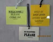 Welcome, No Solicitors, Be Back Soon door tags for the home
